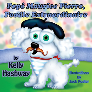 Pepé Maurice Pierre, Poodle Extraordinaire | eBooks | Children's eBooks
