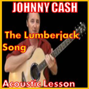 learn to play the lumberjack song by johnny cash