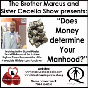 """does money determine your manhood?"""