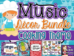 music class decor bundle -cooking theme