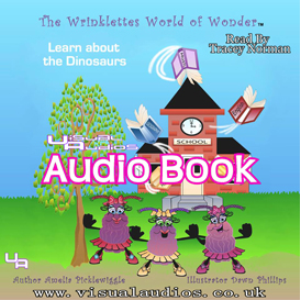 the wrinklettes world of wonder: learn about dinosaurs, volume 1 [unabridged]