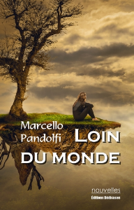 Loin du monde, par Marcello Pandolfi | eBooks | Fiction