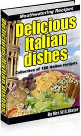 Delicious Italian Recipes | eBooks | Food and Cooking