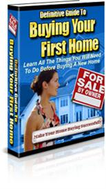 Definitive Guide To Buying Your First Home | eBooks | Home and Garden