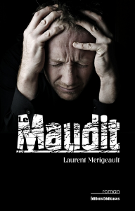 Le Maudit, par Laurent Merigeault | eBooks | Fiction