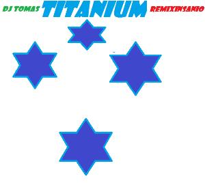 titanium dj tomas feat remixinsanio