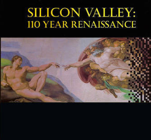 silicon valley: 110 year renaissance book