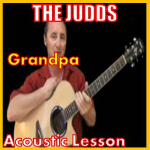 Learn to play Grandpa by The Judds | Movies and Videos | Educational