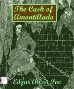 edgar allan poe. the cask of amontillado