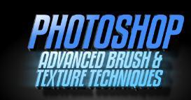 photoshop - advanced brush & texture techniques