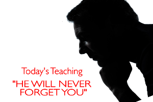 He Will Never Forget You | Audio Books | Religion and Spirituality