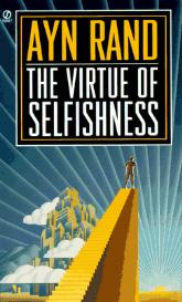 ayn rand virtue of selfishness essay The theme of the fountainhead, said ayn rand in your essay, consider what ayn rand has to say in these excerpts from her writings upload your essay.