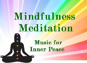 Mindfulness Meditation for Inner Peace Vol:1 | Music | New Age