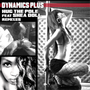 Hug The Pole feat Shea Doll Remixes | Music | Rap and Hip-Hop