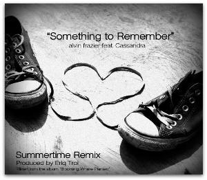 something to remember (summer remix)