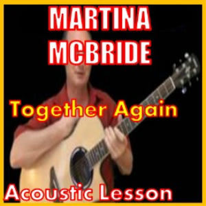 Learn to play Together Again by Martina McBride | Movies and Videos | Educational