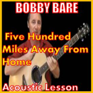 Learn to play 500 Miles Away From Home by Bobby Bare | Movies and Videos | Educational