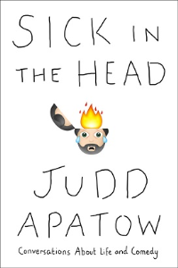 sick in the head: conversations... - judd apatow (2015, ebook)