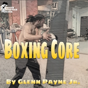 faster stronger wiser fitness: boxing core workout