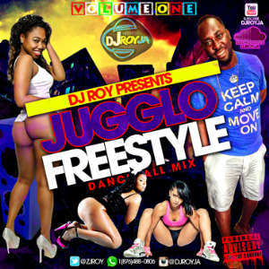 Dj Roy Jugglo Freestyle Dancehall Mix Vol.1 | Music | Reggae