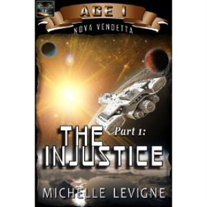 commonwealth universe, age i: nova vendetta part 1: the injustice