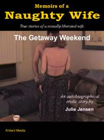 Memoirs of a Naughty Wife - The Getaway Weekend | eBooks | Non-Fiction