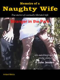 memoirs of a naughty wife - stranger in the park