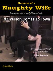 Memoirs of a Naughty Wife - Mr. Wilson Comes To Town | eBooks | Non-Fiction
