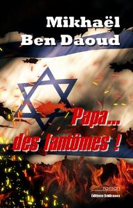 Papa... des fantômes !, par Mikhaël Ben Daoud | eBooks | Fiction