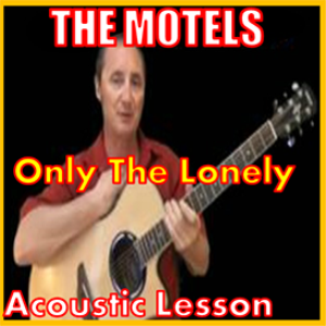 learn to play only the lonely by the motels