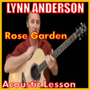 Learn to play Rose Garden by Lynn Anderson | Movies and Videos | Educational