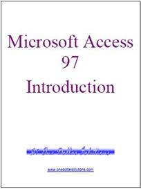 EDITABLE Microsoft Access 97 Introduction   Software   Training