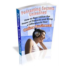 podcasting secrets unleashed - with private label rights