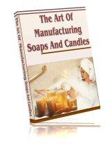 The Art of Manufacturing Soaps and Candles | eBooks | Arts and Crafts