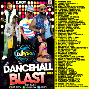 Dj Roy Dancehall Blase Mixtape 2015 | Music | Reggae