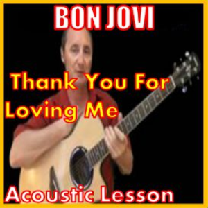 Learn to play Thank You For Loving Me by Bon Jovi | Movies and Videos | Educational