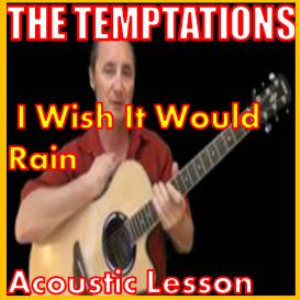 Learn to play I Wish It Would Rain by The Temptations | Movies and Videos | Educational