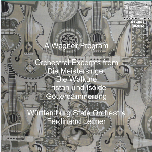A Wagner Program - Württemburg State Orchestra/Ferdinand Leitner | Music | Classical