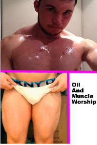 oil and muscle worship