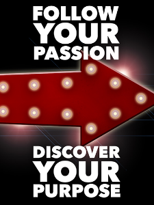follow your passion; discover your purpose special report