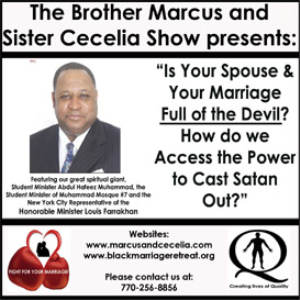 """Is Your Spouse & Your Marriage Full of the Devil? How do we Access the Power to Cast Satan Out?"" 