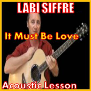 Learn to play It Must Be Love by Labi Siffre | Movies and Videos | Educational