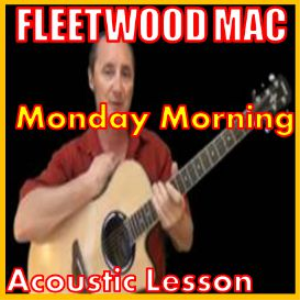 Learn to play Monday Morning by Fleetwood Mac | Movies and Videos | Educational