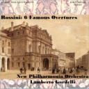 Rossini: 6 Famous Overtures - New Philharmonia Orchestra/Lamberto Gardelli | Music | Classical