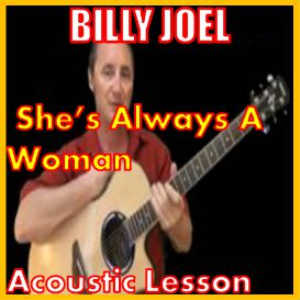 Learn to play She's Always A Woman by Billy Joel | Movies and Videos | Educational