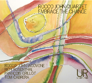 Rocco John Quartet - Embrace The Change (CD Quality | Music | Jazz