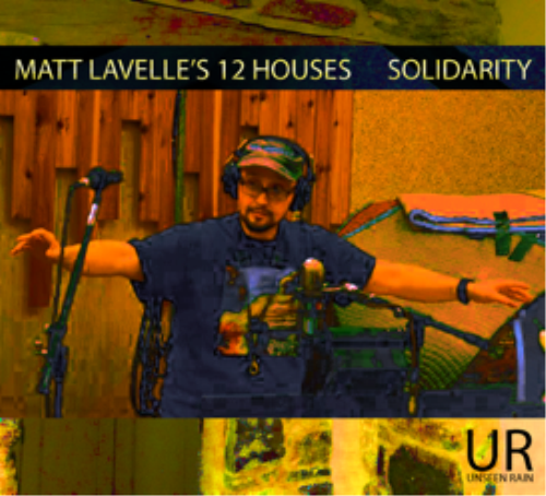 First Additional product image for - Matt Lavelle's 12 Houses - Solidarity (mp3 320k)