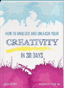 creativity ebook - how to unblock and unleash your creativity
