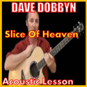 Learn to play Slice Of Heaven by Dave Dobbyn | Movies and Videos | Educational