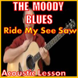 Learn to play Ride My See Saw by The Moody Blues | Movies and Videos | Educational